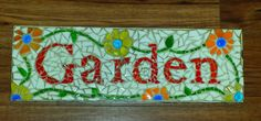 Mosaic Garden Sign Recycled Drawer, Flower Vase,Candle holder, dinner plates, Glass globs, glass