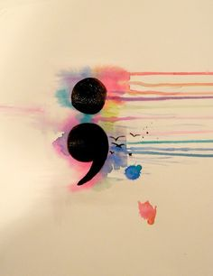 Semicolon tattoo idea :) Without the birds, but I love the watercolor!