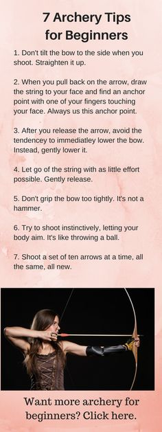 If you are just getting started in archery, here are a few very simple techniques to keep in mind.