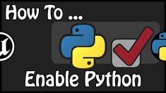 - How To Enable Python Plugin English Channel, Unreal Engine, Enabling, Confirmation, Python, Engineering, French, Youtube, Fictional Characters
