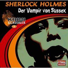 Folge 4: Sherlock Holmes - Der Vampir von Sussex von Krimi Klassiker im Microsoft Store entdecken