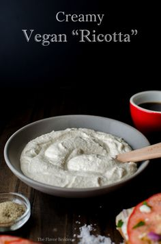 Creamy Vegan Ricotta | The Flavor Bender