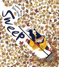 Sweep by Louise Greig; by Julia Sarda. Simon and Schuster A cautionary tale of what might happen if you let your bad mood sweep you away accompanied by detailed illustrations that beg to be carefully studied. Buch Design, Design Design, Tove Jansson, Design Poster, Children's Picture Books, Children's Book Illustration, Book Illustrations, Autumn Illustration, Book Cover Design