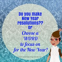 What one word will you focus on this new year?