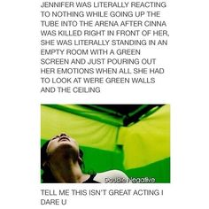 That's the whole point of the movie, act as if it were real. Jenifer Lawrence you are amazing. The Hunger Games, Hunger Games Memes, Hunger Games Fandom, Hunger Games Catching Fire, Hunger Games Trilogy, Katniss Everdeen, I Volunteer As Tribute, Jenifer Lawrence, Mockingjay