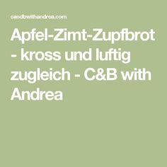 Apfel-Zimt-Zupfbrot - kross und luftig zugleich - C&B with Andrea