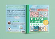 """Illustration et mise en page de la couverture ainsi que de l'interieur du cahier-coach """"Je sauve la planète à domicile"""" des Voizard. Editions Quazar. Par Claire S2C"""