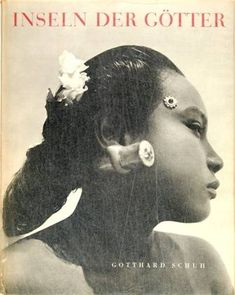 Gotthard Schuh: Inseln der Götter (Islands of the gods) [book cover] Indonesia, Hardcover w/dust jacket text in German Plates in photogravure Dr Marcus, Dutch East Indies, Vintage Pictures, Photo Book, Illusions, Art Projects, Dancer, Cover, Australia