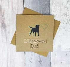 Handmade Labrador birthday card for Dad, Black Labrador Father's Day Card, Card from children, Card for Step-Dad, Happy Father's Day card Baby Girl Cards, New Baby Cards, Dad Birthday Card, Etsy Shop Names, Love Dad, Dog Silhouette, Card Sentiments, Cat Cards, Congratulations Card
