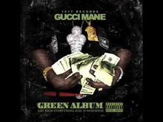 Gucci Mane & Migos - 1017 Ft. Young Thug (The Green ALBUM)