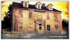 Selma Mansion, Ghost Hunting, Haunted Places, Investigations, Mansions, House Styles, Manor Houses, Villas, Study