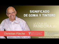 Significado de GOMA Y TINTERO en Descodificación Biológica por Christian Flèche Biodescodificación - YouTube