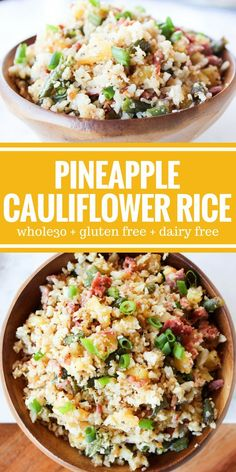 Pineapple Cauliflower Rice is a satisfying way to enjoy a bowl of vegetables. It  pairs beautifully with chicken! Plus it's Whole30, gluten free, grain free, and dairy free!