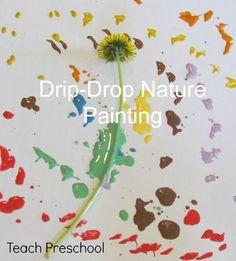 Drip-drop nature painting in preschool - by Deborah J. Stewart, M.Ed.   Nature Color Hunt, Nature Drip-Drop Painting, Painting, Science and Nature
