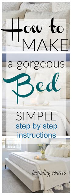 Bed Making – step by step instructions for a beautiful bed #bedmaking #bedding