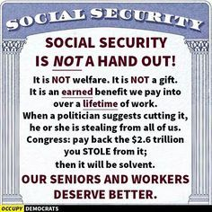 This something we paid into and deserve to receive the benefits unlike entitlement programs