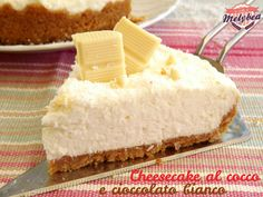 Cheesecake al cocco e cioccolato bianco
