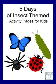 5 Days of Insect Themed Activity Pages- The activity pages will focus on a number of learning themes. They concepts explored on letters, telling time, counting money, coding, and shapes.