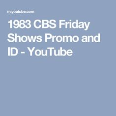 1983 CBS Friday Shows Promo and ID - YouTube
