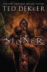 Sinner ~ Ted Dekker