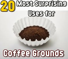 If you drink a lot of coffee put those spent coffee grounds to use by recycling them in these - Coffee grounds six practical ways to reuse them ...