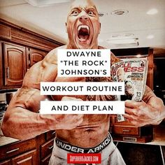 """Dwayne """"The Rock"""" Johnson's Workout Routine and Diet Plan"""