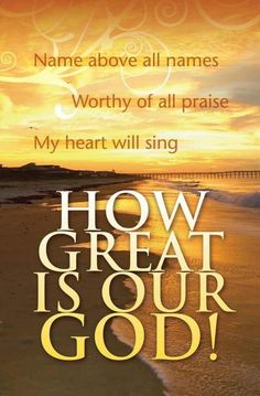 Church Bulletin - Inspirational - Praise - How Great Is Our God! (Pack of Prayer Quotes, Bible Verses Quotes, Bible Scriptures, Faith Quotes, Spiritual Quotes, Praise God Quotes, God Is Good Quotes, Godly Qoutes, Powerful Scriptures