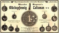 Original-Werbung/Anzeige 1898 - THEODOR UNGER'S GLÜCKSPFENNIG-TALISMAN-PFORZHEIM | eBay
