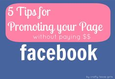 Promoting your Page on FB, via Crafty Texas Girls