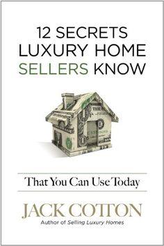 12 Secrets Luxury Home Sellers Know That YOU Can Use Toda... https://www.amazon.com/dp/1600136095/ref=cm_sw_r_pi_dp_U_x_EFgDAbRFDA6YR