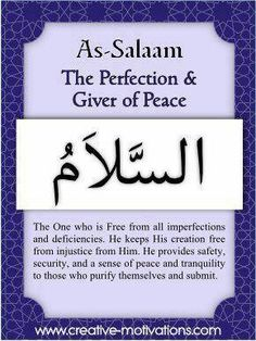 Allah (The source of peace.)