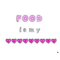 Food is my Valentine Kawaii Quotes, Tumblr Transparents, Tumblr Png, Pastel Goth Art, Tumblr Drawings, Chat Board, 1d And 5sos, Be My Valentine, Overlays