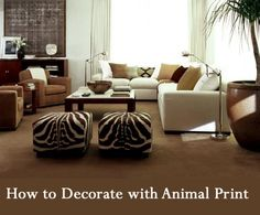 Many people love animal prints, including cheetah, leopard, zebra, tiger, and many others. Over the past several years, animal prints have become increasingly popular and more readily available. The main decorating disaster pertaining to animal print is over use.  The best way to use animal print is to only use ONE type of animal print on ONE item (or pair of items) in your room. Here are some tips for decorating with animal print ....