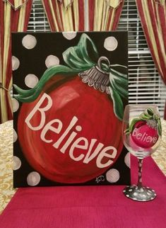 """""""Believe"""" canvas and wine glass painting party, instructor sa.ples by Kim Cesaretti, Party Arty with Kim Cesaretti 3 canvas art, canvas ideas painting, canvas ideas diy pictures Christmas Signs, Christmas Art, Christmas Projects, Simple Christmas, Winter Christmas, Christmas Decorations, Christmas Ornaments, Christmas Ideas, Tropical Christmas"""