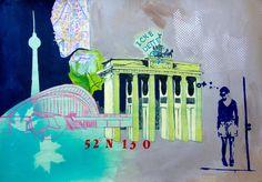 #berlin#collage#mixed media#dominique kleiner#brandenburger tor#fernsehturm#schwangere auster#haus der kulturen der welt#