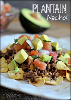 Eat Stop Eat To Loss Weight - Plantain Nachos (Whole 30 Approved) – In Just One Day This Simple Strategy Frees You From Complicated Diet Rules - And Eliminates Rebound Weight Gain Whole 30 Lunch, Whole 30 Diet, Paleo Whole 30, Whole 30 Recipes, Paleo Recipes, Mexican Food Recipes, Real Food Recipes, Avocado Recipes, Healthy Snacks
