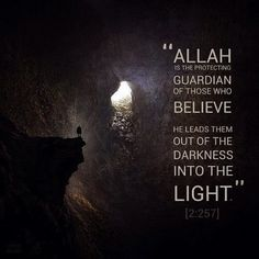 Allah is the guardian of those who believe. He brings them out of the darkness into the light . Allah Islam, Islam Quran, Allah God, Islam Muslim, Muslim Hijab, Islamic Quotes, Islamic Teachings, Islamic Inspirational Quotes, Muslim Quotes