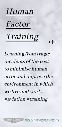 The importance of human factor training