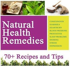Natural Health Remedies For Everything: Embarassing Stomach Problems, Heartburn, High/Low Blood Pressure, Sleep Disorders, Stress, Depression etc #Heartburn