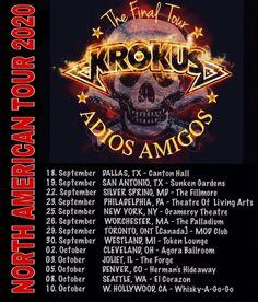 KROKUS. The Final Tour. ADIOS AMIGOS. American Tours, Silver Spring, Art Of Living, Hard Rock, Hard Rock Music