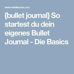 {bullet journal} So startest du dein eigenes Bullet Journal - Die Basics