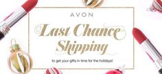 Last chance to get gifts in time for the holiday w/ standard shipping! Shop my Avon eStore! #AvonRep