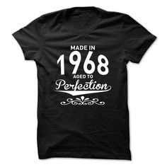 Made in 1968 - Aged to Perfection - New Design T Shirt, Hoodie, Sweatshirt
