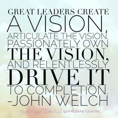 Leaders have a vision that will never allow them to stop!  #TWITTER