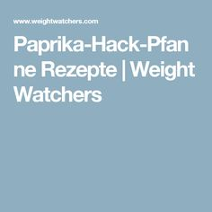 Paprika-Hack-Pfanne Rezepte   Weight Watchers