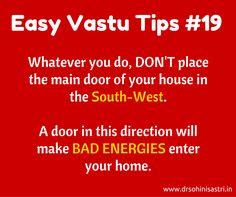 Nobody likes bad energies to enter their homes. How can you avoid it? #vastu, #VastuShastra, #VastuTips