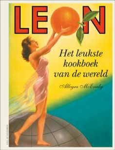 Leon - Het leukste kookboek van de wereld | Uitgeverij Lannoo