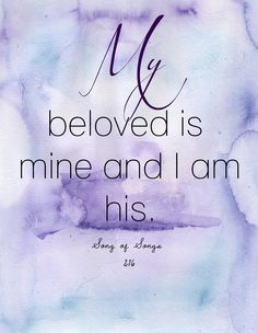 """For the inside of the ring. """"My beloved is mine and I am his."""" Song of Songs 2:16"""