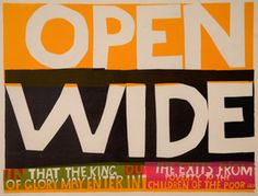 Sister Mary Corita (later Corita Kent, created some serigraph screen-prints that were very broad in their allusions and themes, although some of her work embraced specific historical eve. Joan Jonas, Tracey Emin, Farm Signs, Guerrilla, Roman Catholic, Screen Printing, Sisters, Graphic Design, Lettering