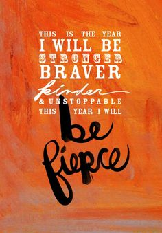 FIERCE This is the year I will be stronger, braver, kinder & unstoppable. This year I will be FIERCE Monday Motivation, Fitness Motivation, Fitness Quotes, Motivation Inspiration, Fitness Inspiration, Daily Inspiration, Athlete Motivation, Fitness Fun, Running Inspiration